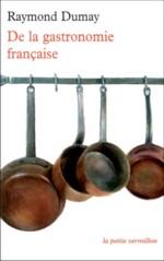 Raymond Dumay : De la gastronomie française
