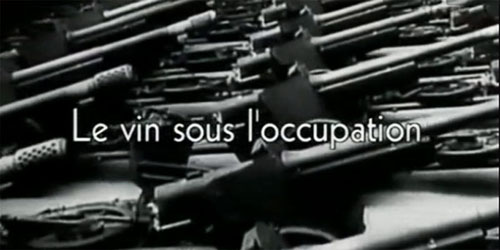Le vin sous l'Occupation - ARTE 2004.