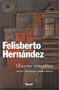 Felisberto Hernández, Oeuvres complètes.