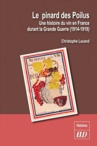 Christophe Lucand, Le pinard des poilus