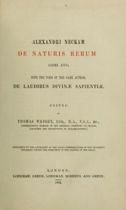 Alexander Neckam, De naturis rerum.