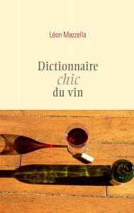 mazzella-dictionnaire-chic-du-vin-couverture