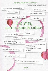 Azélina Jaboulet-Vercherre, Le vin, entre nature & culture