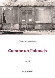 claude-andrzejewski-comme-un-polonais